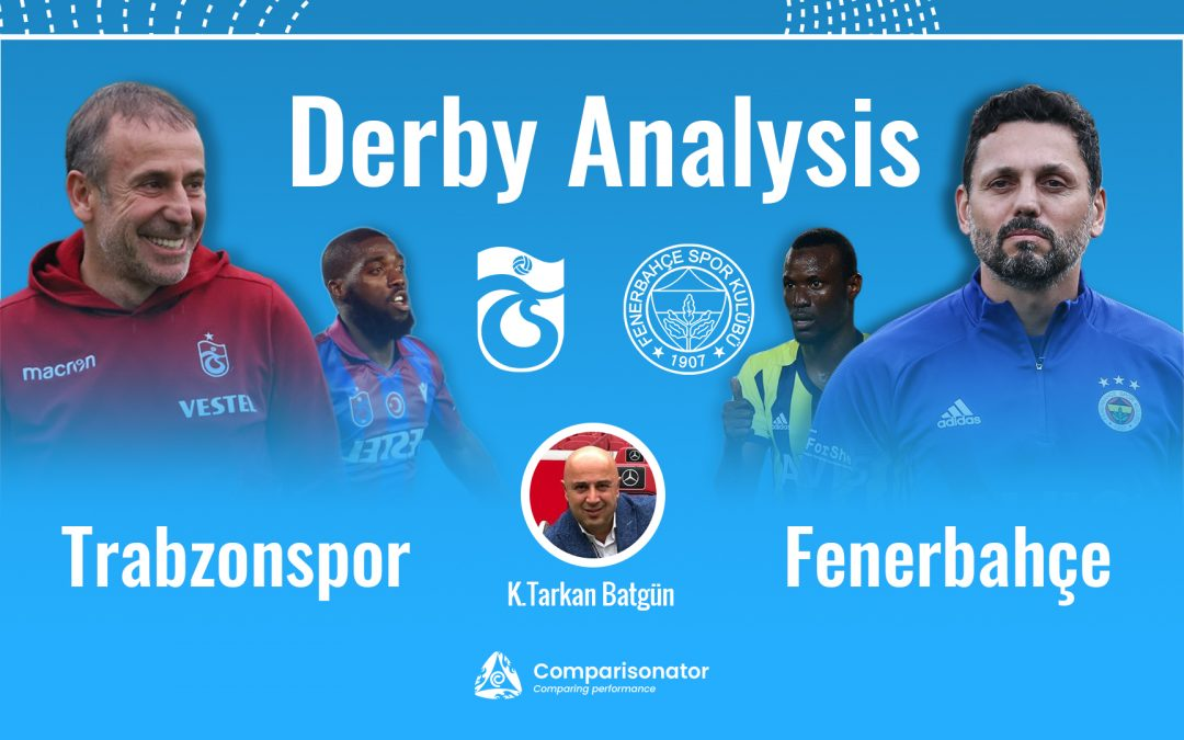 Derby Analysis: Trabzonspor vs Fenerbahce